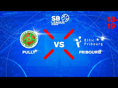 SB League Women – Day 17: PULLY vs. FRIBOURG
