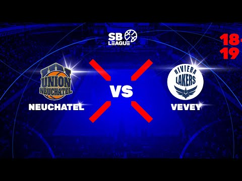 SB League – Day 21: NEUCHATEL vs. LAKERS