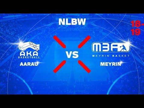 NLB Women – Day 14: AARAU vs. MEYRIN