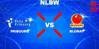 NLB Women - Day 1: FRIBOURG vs. BLONAY