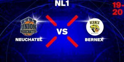 NL1M - Day 2: NEUCHATEL vs. BERNEX