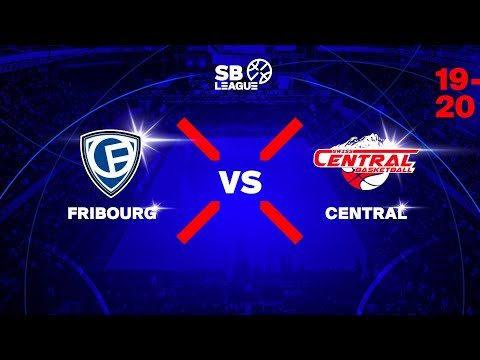 SB League – Day 5: FRIBOURG vs. CENTRAL
