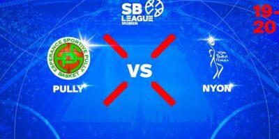 SB League Women - Day 2: PULLY vs. NYON