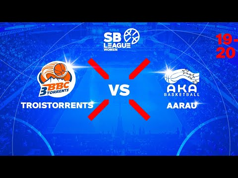 SB League Women – Day 3: TROISTORRENTS vs. AARAU