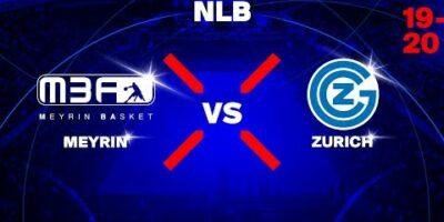 NLB - Day 2: MEYRIN vs. ZURICH