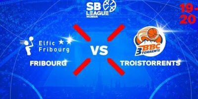SB League Women - Day 7: FRIBOURG vs. TROISTORRENTS