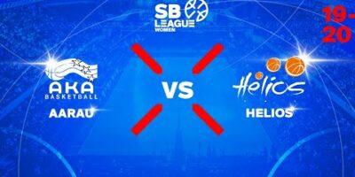 SB League Women - Day 7: AARAU vs. HELIOS