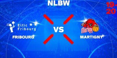 NLB Women - Day 9: FRIBOURG vs. MARTIGNY