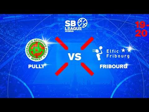 SB League Women – Day 9: PULLY vs. FRIBOURG