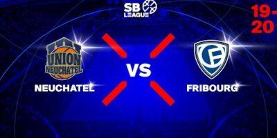 SB League - Day 10: NEUCHATEL vs. FRIBOURG