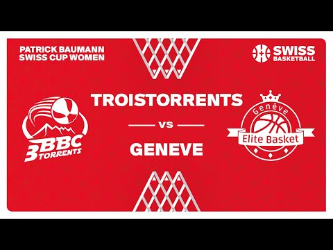 SWISS CUP WOMEN 1/8 – TROISTORRENTS vs. GENEVE ELITE BASKET