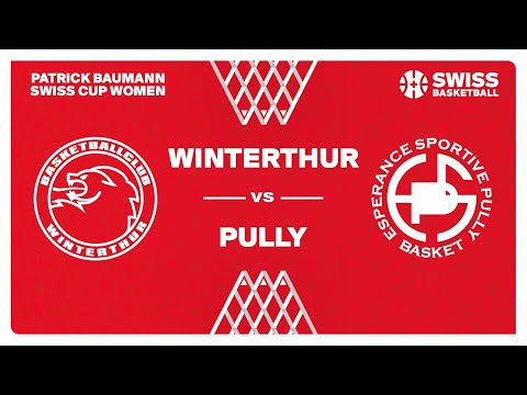 SWISS CUP WOMEN 1/8 – WINTERTHUR vs. PULLY