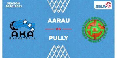 SB League Women - Day 11: AARAU vs. PULLY