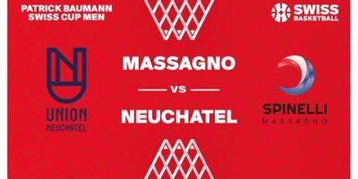 SWISS CUP MEN 1/8 - NEUCHÂTEL vs. MASSAGNO
