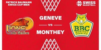 SWISS CUP MEN 1/4 - GENÈVE vs. MONTHEY