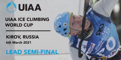 UIAA Ice Climbing World Championships - Lead Semi Final, Kirov (RUS)