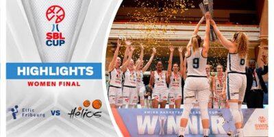 Highlights SBL Cup 2021 Women Final - BCF Elfic Fribourg vs Hélios VS Basket