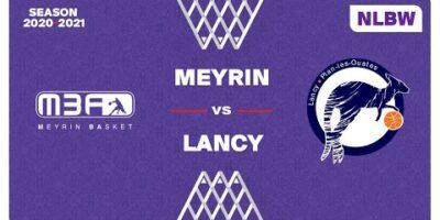 NLB Women - Day 3: MEYRIN vs. LANCY