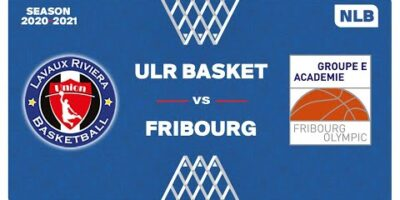 NLB - Day 3: ULR vs. FRIBOURG