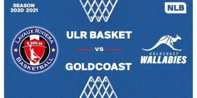 NLB Men - Playoffs 1/4 Finals : ULR BASKET vs. GOLDCOAST