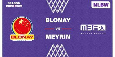 NLB Women - Day 9: BLONAY vs. MEYRIN
