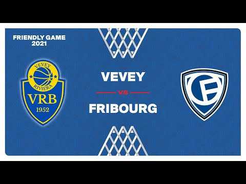 ANM Friendly Game 2021 – VEVEY vs. FRIBOURG