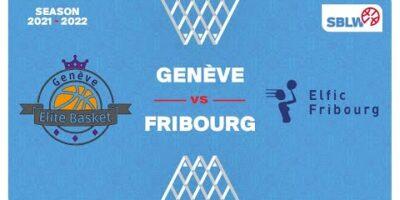 SB League Women - Day 2: GENEVE vs. FRIBOURG