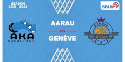 SB League Women - Day 3: AARAU vs. GENEVE